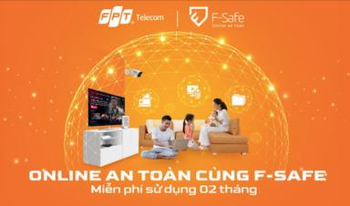 FPT Telecom miễn phí tính năng F-Safe trong 02 tháng, an tâm online mùa dịch